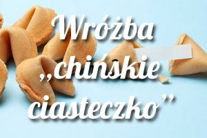 chińskie ciasteczko wróżba