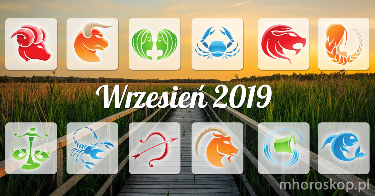 Wrzesień 2019 horoskop