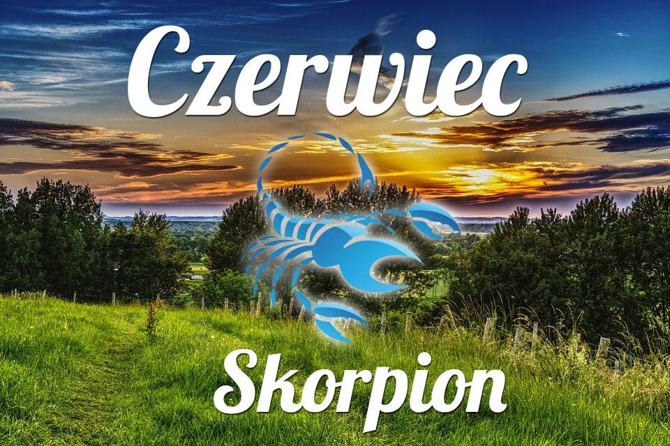 Skorpion horoskop Czerwiec