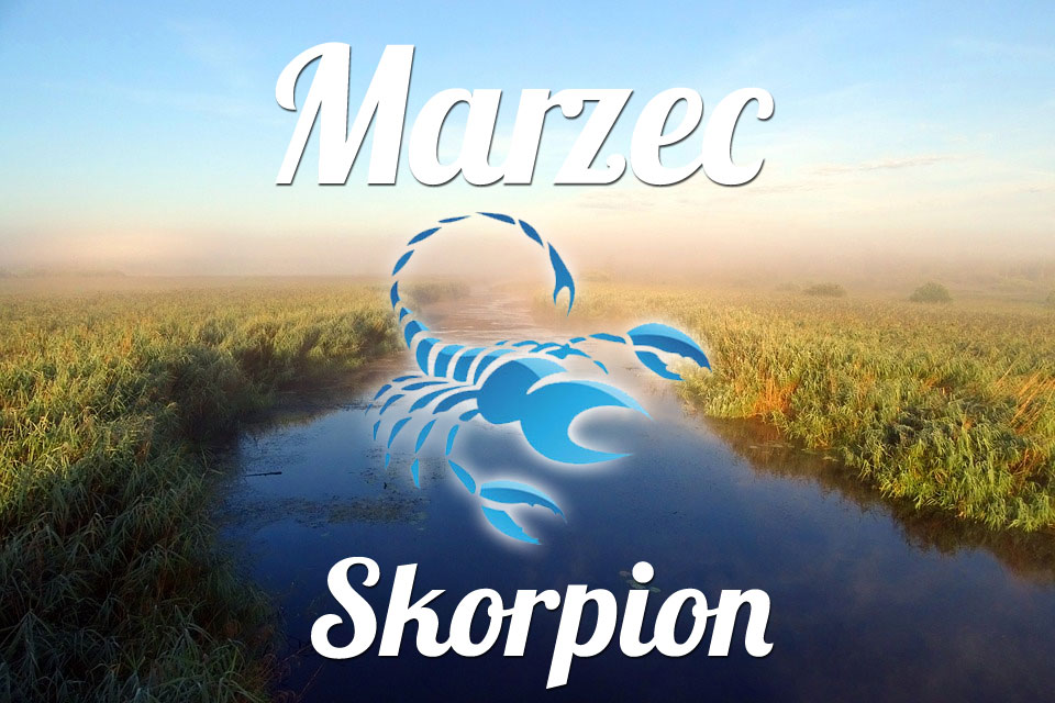 Skorpion horoskop Marzec
