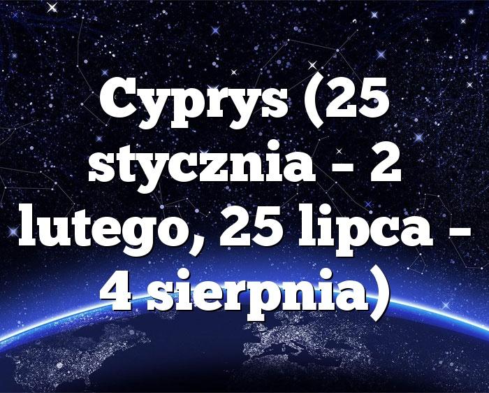 Cyprys (25 stycznia – 2 lutego, 25 lipca – 4 sierpnia)