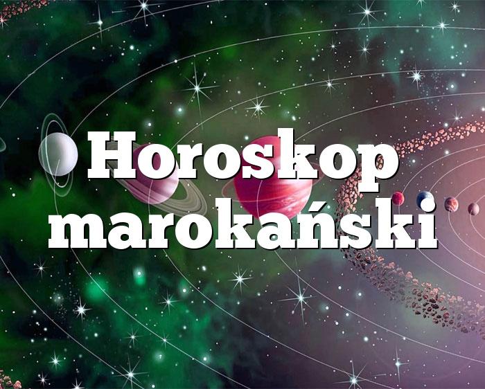 Horoskop marokański