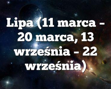 Lipa (11 marca – 20 marca, 13 września – 22 września)