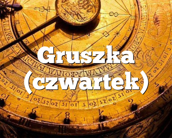 Gruszka (czwartek)