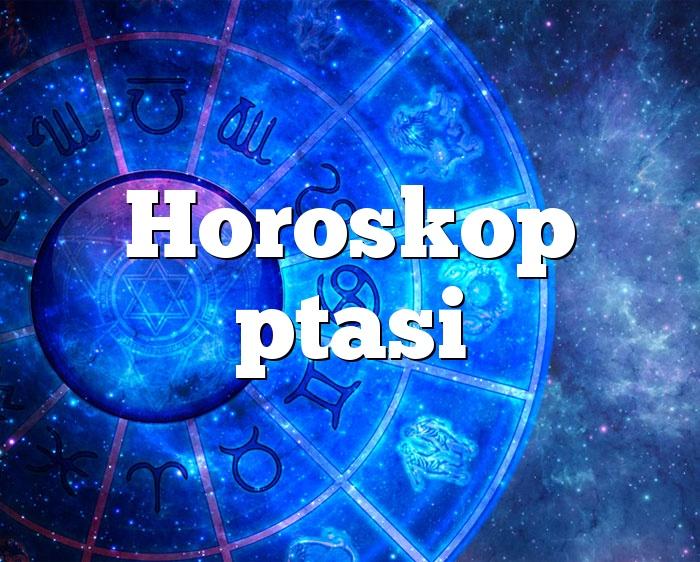 Horoskop ptasi