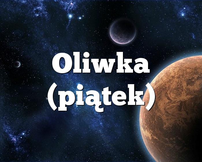 Oliwka (piątek)