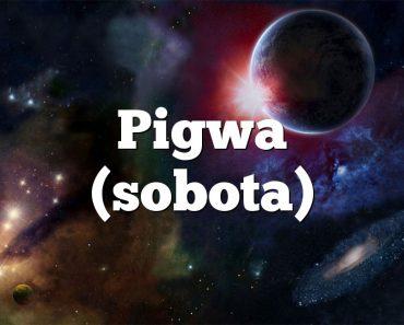 Pigwa (sobota)