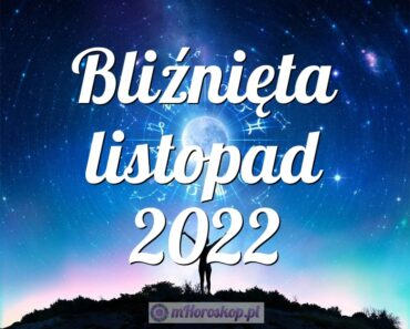 Bliźnięta listopad 2022