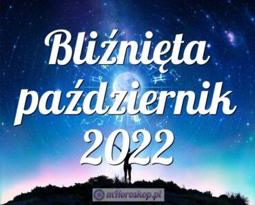 Bliźnięta październik 2022