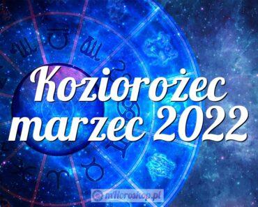 Koziorożec marzec 2022