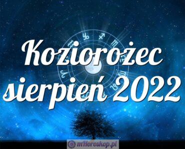 Koziorożec sierpień 2022