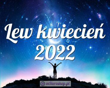 Lew kwiecień 2022