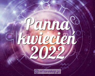 Panna kwiecień 2022