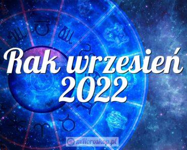 Rak wrzesień 2022
