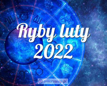Ryby luty 2022