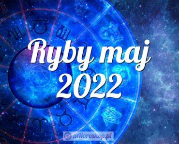 Ryby maj 2022
