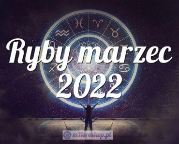 Ryby marzec 2022