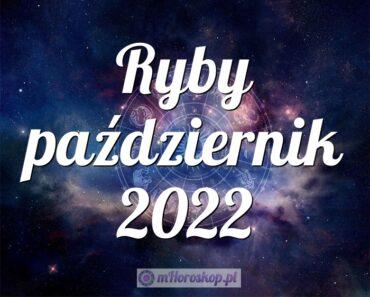 Ryby październik 2022