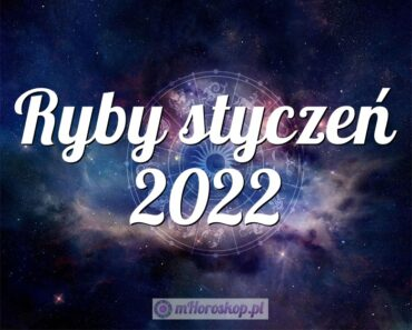 Ryby styczeń 2022