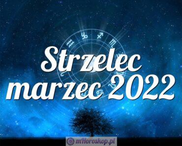 Strzelec marzec 2022