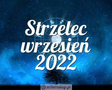 Strzelec wrzesień 2022