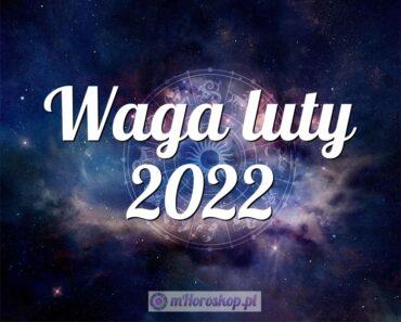 Waga luty 2022