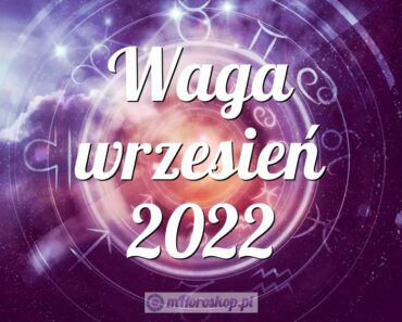 Waga wrzesień 2022