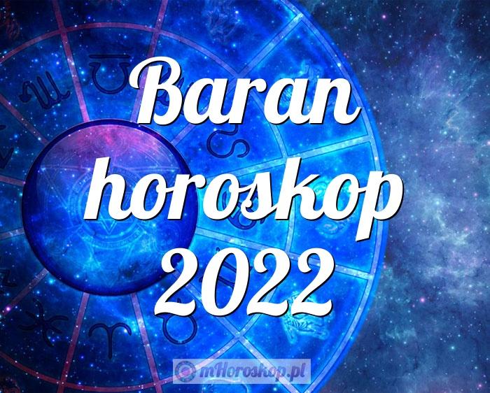 Baran horoskop 2022