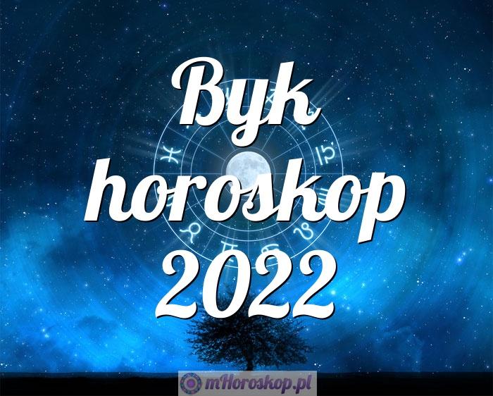Byk horoskop 2022