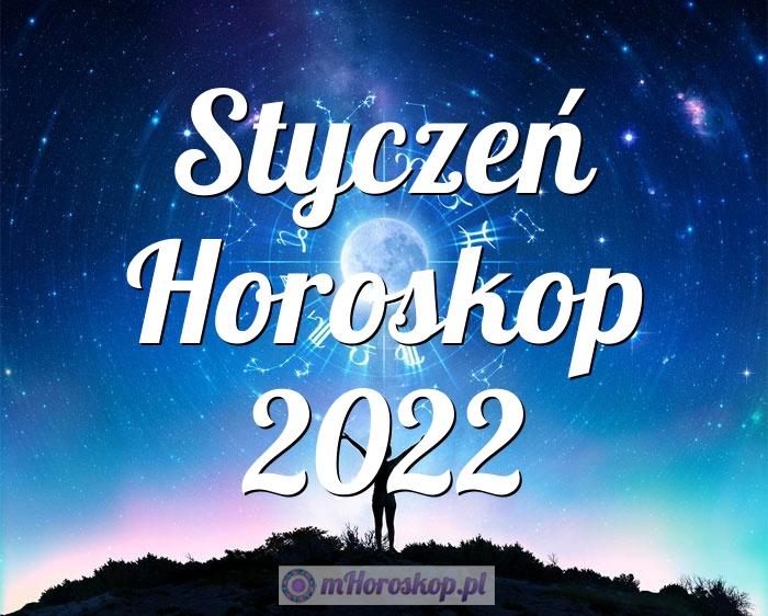 Styczeń Horoskop 2022